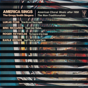 America Sings: American Choral Music after 1950 The Non-Traditionalists cover